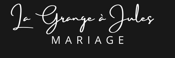 la grange a jules mariage